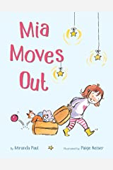 Mia Moves Out Kindle Edition