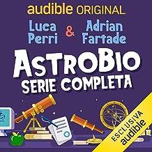 Astrobio. Serie completa: Astrobio 1-28