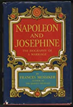 Napoleon and Josephine: The Biography of a Marriage