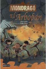 Mondragó 5. El Arbopán (Spanish Edition) Kindle Edition
