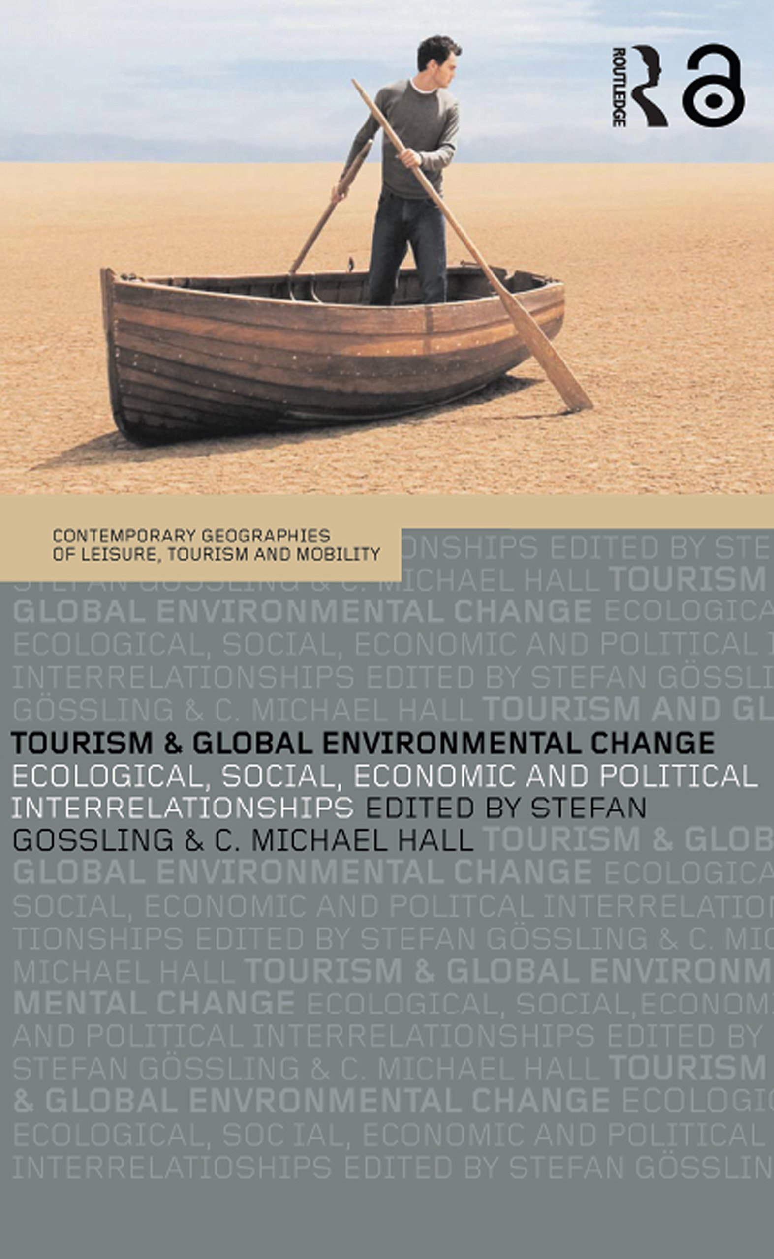 Image OfTourism And Global Environmental Change: Ecological, Economic, Social And Political Interrelationships (Contemporary Geogr...
