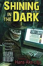 Shining in the Dark: Celebrating Twenty Years of Lilja's Library