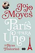 París para uno y otras historias (Spanish Edition)