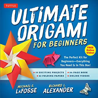 Ultimate Origami for Beginners: The perfect kit for beginners - Everything you need in this box: The Perfect Kit for Begin...
