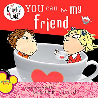 You Can Be My Friend (Charlie and Lola (8x8))