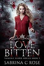 Love Bitten (Vampire Blood Royals Book 1)