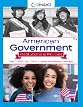 American Government: Institutions and Policies: Institutions & Policies (MindTap Course List)