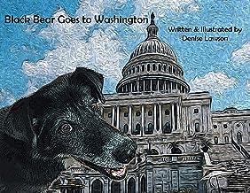 Black Bear Goes to Washington (Black Bear Sled Dog Adventures)