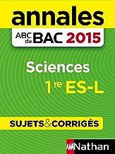Annales ABC du BAC 2015 Sciences 1re ES.L