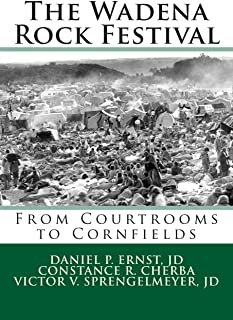 The Wadena Rock Festival: From Courtrooms to Cornfields
