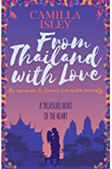 From Thailand with Love: An Enemies to Lovers Romantic Comedy (First Comes Love Book 5) Kindle Edition
