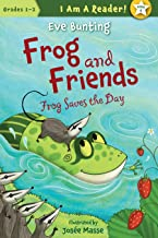 Frog Saves the Day (I Am a Reader!: Frog and Friends Book 6)