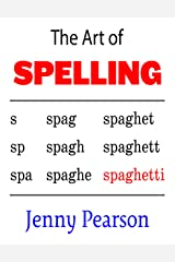 The Art of Spelling Kindle Edition