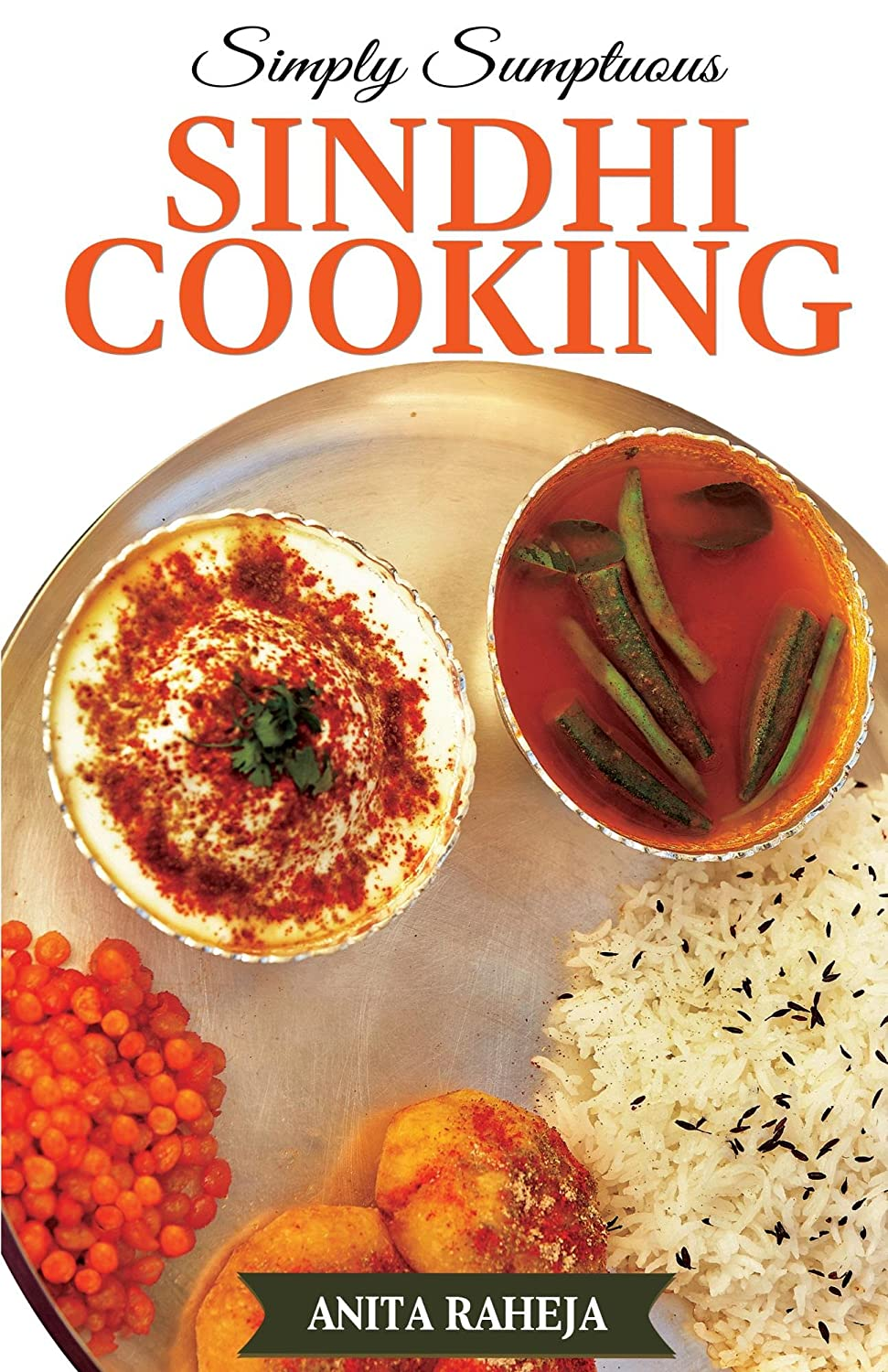 Simply Sumptuous Sindhi Cooking (English Edition)