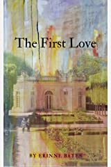 The First Love Kindle Edition