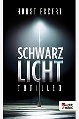 Schwarzlicht (Vincent Veih ermittelt 1) (German Edition) Kindle Edition