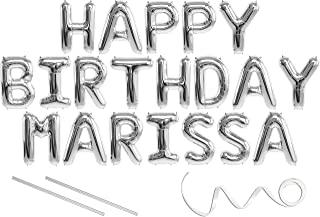 Marissa, Happy Birthday Mylar Balloon Banner - Silver - 16 inch Letters. Includes 2 Straws for Inflating, String for Hanging. Air Fill Only- Does Not Float w/Helium. Great Birthday Decoration