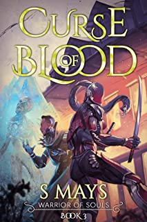 Curse of Blood (Warrior of Souls Book 3)