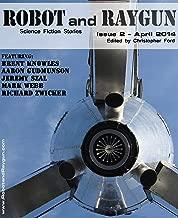 Robot and Raygun 2 (English Edition)