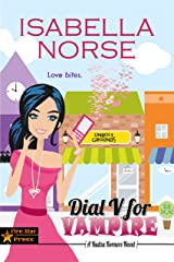 Dial V for Vampire: A Kudzu Korners Novel Kindle Edition
