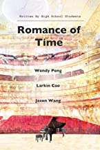Romance of Time: Written by High School Students