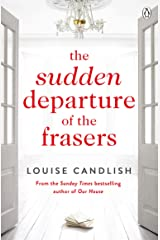The Sudden Departure of the Frasers: The addictive suspense from the bestselling author of The Other Passenger (English Edition) Format Kindle