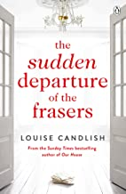 The Sudden Departure of the Frasers: The addictive suspense from the bestselling author of Our House (English Edition)