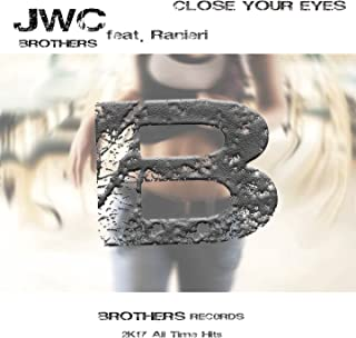 Close Your Eyes (All Time Hits) [Explicit]