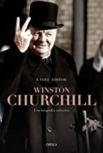 Winston Churchill: Una biografía colectiva (Spanish Edition)