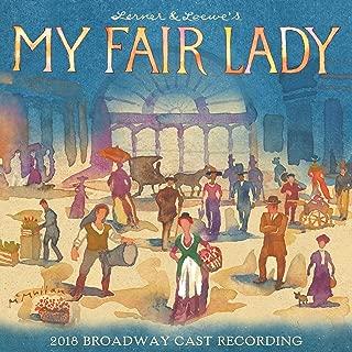 My Fair Lady 2018 Broadway Cast Recording