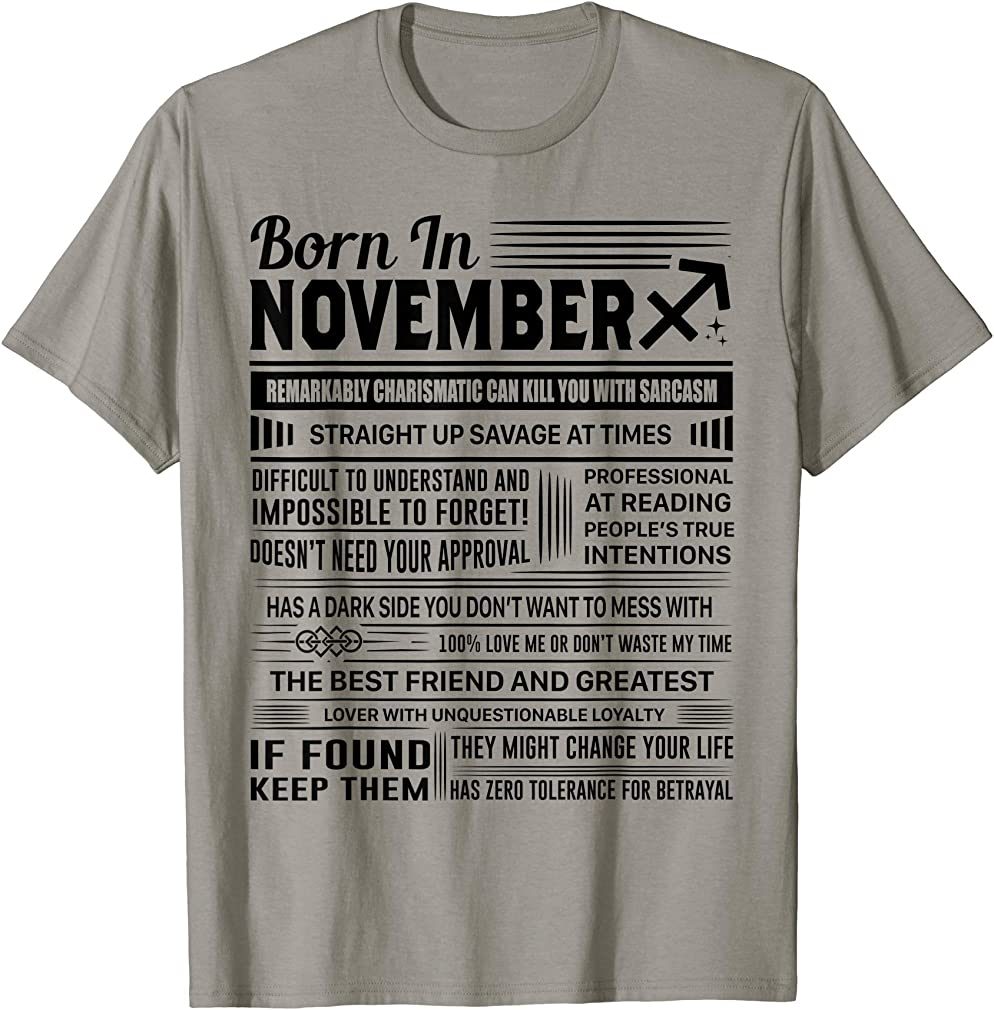 Born In November Sagittarius Funny Birthday Gift T-shirt