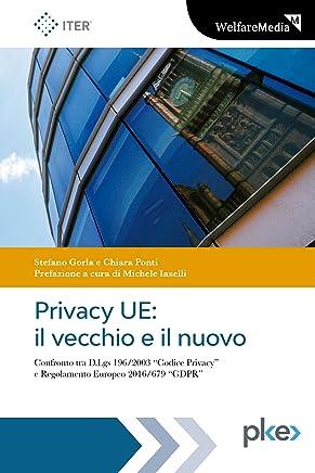 Privacy UE: il vecchio e il nuovo