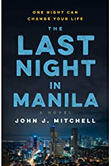 The Last Night in Manila: One night can change your life Kindle Edition