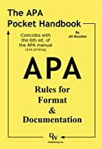 The APA Pocket Handbook: Rules for Format & Documentation [Conforms to 6th Edition APA]