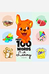First 100 Words With Lenny: A Marvelous Guide for Children Ages 1-3 Years Old to Learn Their First 100 Words (Beginning to Speak, Educational Foundation, Learning Language). Kindle Edition