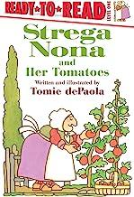Strega Nona and Her Tomatoes: Ready-to-Read Level 1 (A Strega Nona Book)