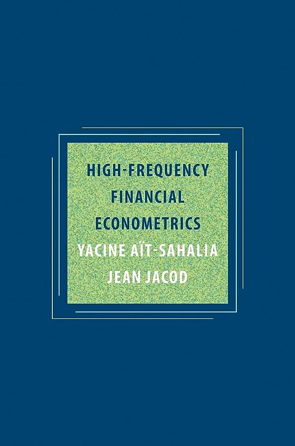 複雑なライトニングエンコミウムHigh-Frequency Financial Econometrics (English Edition)
