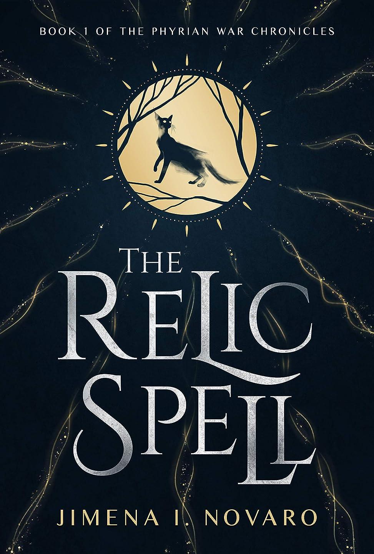 デッド公式摂動The Relic Spell (The Phyrian War Chronicles Book 1) (English Edition)