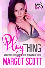 Play Thing: A First Time Older Man Younger Woman Taboo Story (Innocence Lost Book 10) (English Edition)