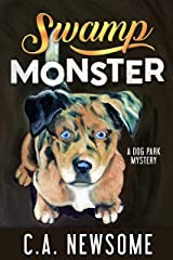 Swamp Monster: A Dog Park Mystery (Lia Anderson Dog Park Mysteries Book 7) Kindle Edition