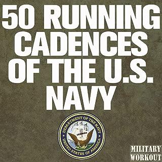 50 Running Cadences of the U.S. Navy