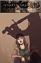 Unseen Shadows: Historia