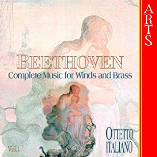 Beethoven: Complete works for Winds and Brass Vol. 1