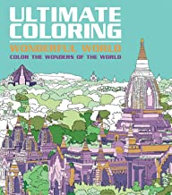 Ultimate Coloring Wonderful World: Color the Wonders of the World