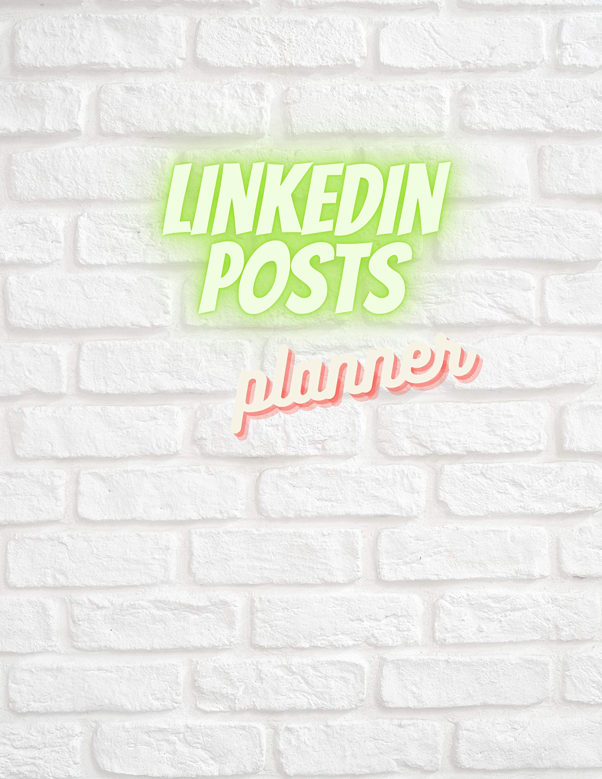 LinkedIn Posts Planner: Social Media Plannet For Women and Men