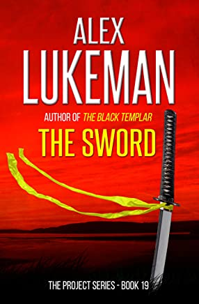 The Sword (The Project Book 19) (English Edition)