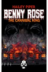 Benny Rose, the Cannibal King (Rewind or Die Book 3) Kindle Edition