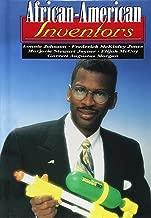 African-American Inventors: Lonnie Johnson, Frederick McKinley Jones, Marjorie Stewart Joyner, Elijah McCoy, Garrett Augustus Morgan (Short Biographies)