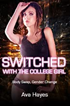 Switched With The College Girl: Body Swap, Gender Change
