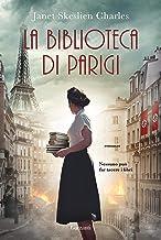 La biblioteca di Parigi (Italian Edition)